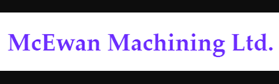 McEwan Machining Ltd.